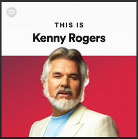 Spotify Playlist – This is Kenny Rogers