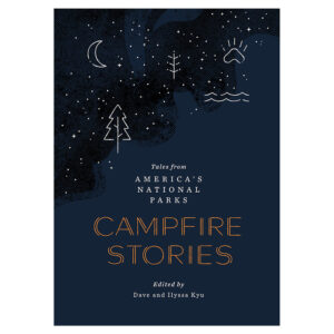 Book - Campfire Stories: Tales from America's National Parks