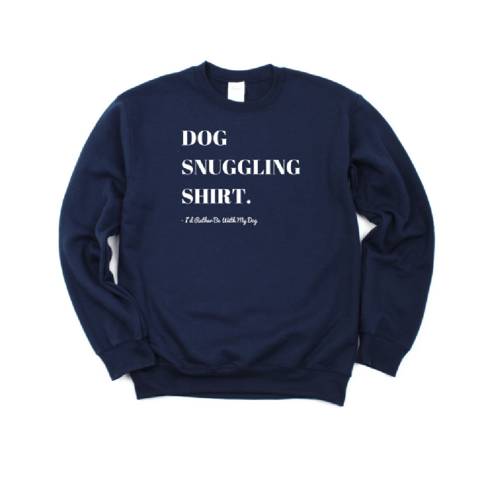 Read more about the article I'd Rather Be With My Dog – Unisex Snuggling Sweatshirt